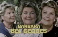 Barbara Bel Geddes as Miss Ellie